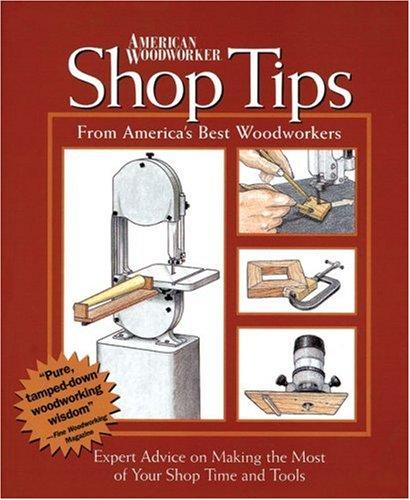 Shop tips (Reader's Digest Woodworking), Rodale