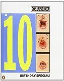 Granta 28: Tenth Birthday Issue: Birthday Number: Birthday Special! 28 (Granta: The Magazine of New Writing)