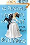 38 Reasons I Want To Marry My Boyfrie...