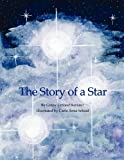 img - for The Story of a Star book / textbook / text book