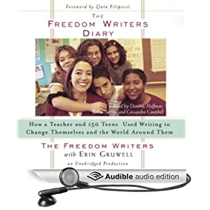 the freedom writers diary Teach with your heart: lessons i learned from the freedom writers erin gruwell teaching hope: stories from the freedom writers teachers the freedom writers the freedom writers diary erin gruwell was a young english teacher in an often volatile inner-city school in long beach.