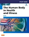 Study Guide for The Human Body in Hea...