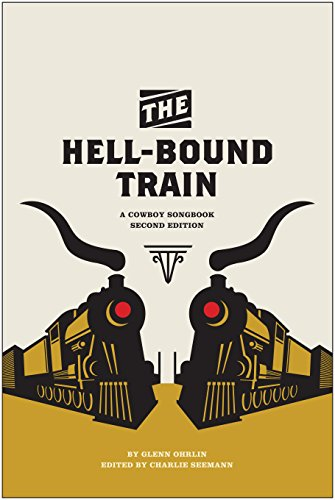 the-hell-bound-train-a-cowboy-songbook