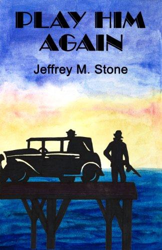 Play Him Again by Jeffrey M. Stone ebook deal