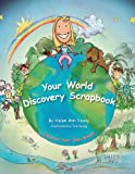 Your World Discovery Scrapbook