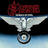 Wheels of Steel Import, Extra tracks, Original recording remastered Edition by Saxon (2009) Audio CD