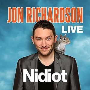 Jon Richardson Live - Nidiot Performance