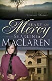 Heart Of Mercy (Tennessee Dreams Series # 1)