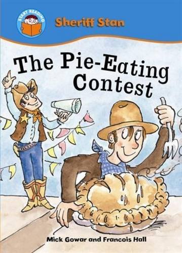 The Pie-eating Contest (Start Reading: Sheriff Stan)