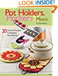 Pot Holders, Pinchers & More: 20 Colo...