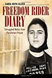 Freedom Rider Diary: Smuggled Notes from Parchman Prison (Willie Morris Books in Memoir and Biography)