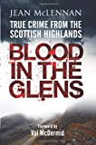 Blood in the Glens: True Crime from the Scottish Highlands
