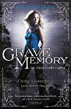 Grave Memory: Urban Fantasy (Alex Craft)