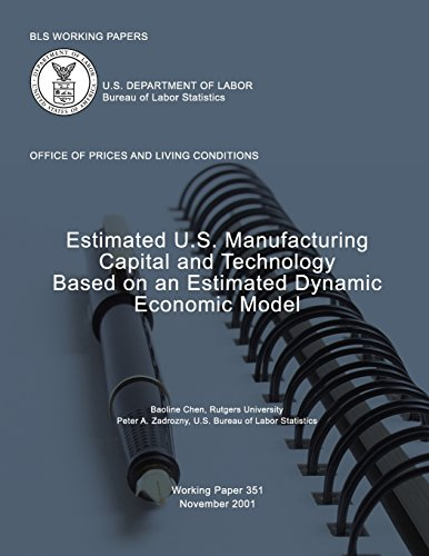 bls-working-papers-estimated-us-manufacturing-capital-and-technology-based-on-an-estimated-dynamic-e
