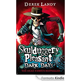 Dark Days (Skulduggery Pleasant, Book 4) (Skulduggery Pleasant series)