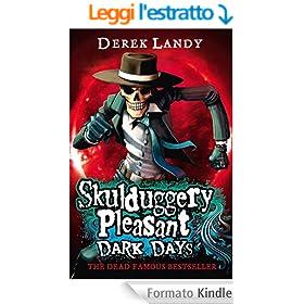 Dark Days (Skulduggery Pleasant, Book 4) (Skulduggery Pleasant series)