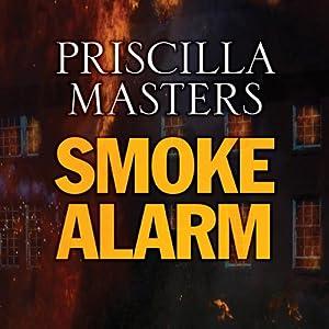 Smoke Alarm | [Priscilla Masters]