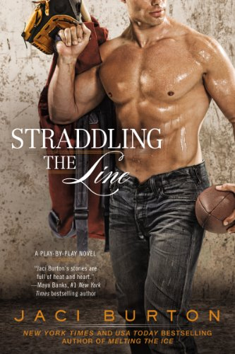 Jaci Burton - Straddling the Line (Play-by-Play Series #8)