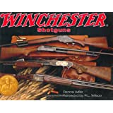 Winchester Shotgunsby Dennis Adler