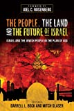 Image of The People, the Land, and the Future of Israel: Israel and the Jewish People in the Plan of God