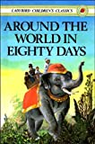 Jules Verne Around the World in Eighty Days (Ladybird Children's Classics)