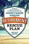 The Retirement Rescue Plan: Retiremen...
