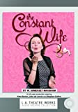 The Constant Wife (Library Edition Audio CDs) (L.A. Theatre Works Audio Theatre Collections)