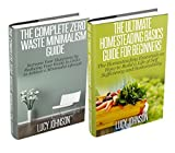 Zero Waste Minimalism & Homesteading Basics Box Set: Increase your Happiness by Reducing your Waste; How to Build a Life of Self Sufficiency (FREE BONUS): ... made easy, self-sufficiency, budget)