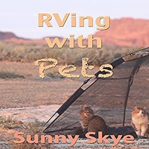 RVing with Pets | [Sunny Skye]