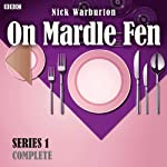 On Mardle Fen (Complete Series 1) | Nick Warburton