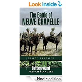 The Battle of Neuve Chapelle: La Bassee (Battleground)