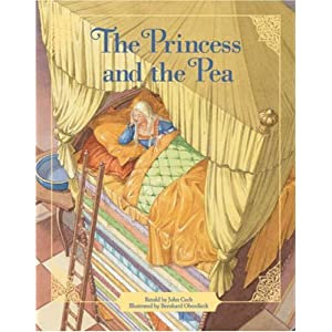 The Princess and the Pea (Classic Fairy Tale Collection)
