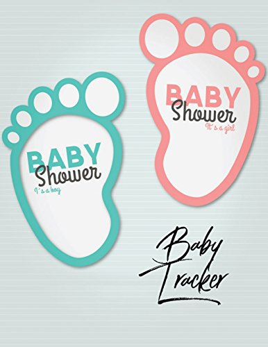 Baby Tracker Record your baby Activity  Eat , Sleep , Poo and Poop Journal Baby Foot Step Design (Baby Health Record Journal Book) (Volume 4) [Yates, Kyla] (Tapa Blanda)