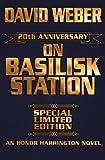 On Basilisk Station, 20th Anniversary Edition (Honor Harrington)