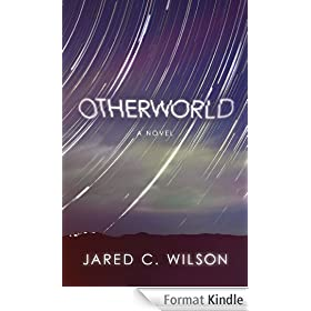 Otherworld: A Novel (English Edition)
