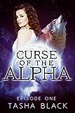 Curse of the Alpha: Episode 1