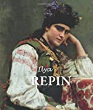 Ilya Repin (Best Of... (Parkstone Press))
