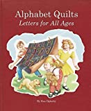 img - for Alphabet Quilts: Letters for All Ages by Bea Oglesby (2007-04-25) book / textbook / text book