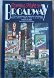 img - for Opening Night on Broadway: A Critical Quotebook of the Golden Era of the Musical Theatre, Oklahoma! (1943 to Fiddler on the Roof) book / textbook / text book