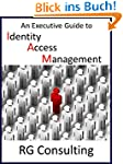 An Executive Guide to Identity Access...