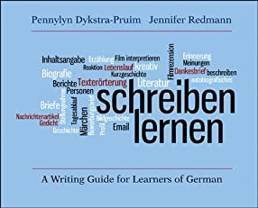 Schreiben lernen: A Writing Guide for Learners of German (German Edition)