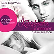 Kirschroter Sommer | Carina Bartsch