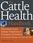 The Cattle Health Handbook: Preventat...