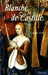 Blanche de Castille (Biographies Dive...