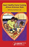 img - for Heart Healthy Home Cooking African American Style book / textbook / text book
