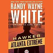 Atlanta Extreme | Randy Wayne White writing as Carl Ramm