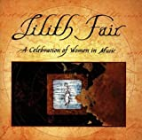 Lilith Fair:  A Celebration of Women in Music