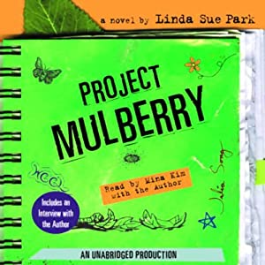 Project Mulberry | [Linda Sue Park]