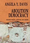 Abolition Democracy: Beyond Empire, P...