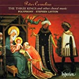 The Three Kings and Other Choral Music (Polyphony feat. conductor: Stephen Layton)